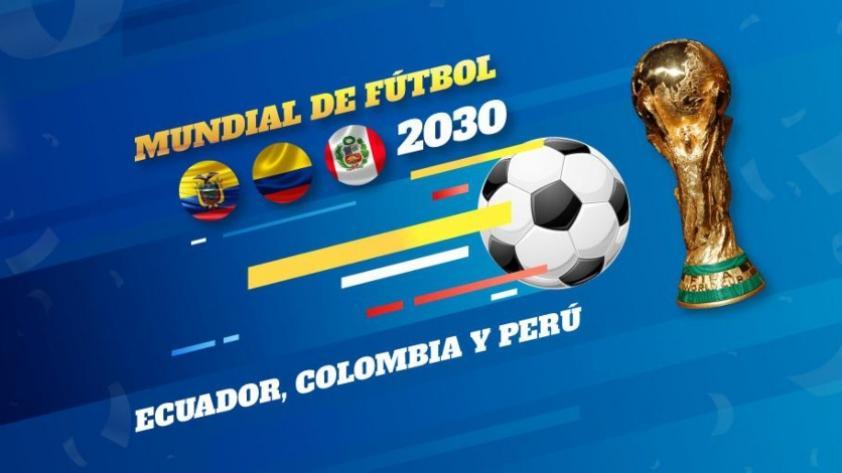 Querer es poder: Perú, Colombia y Ecuador proponen organizar el Mundial 2030